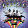 Magical Mystery Tour : Deluxe Edition [DVD+Blu-ray+2x7inch+ブックレット+チケット(レプリカ)]<初回生産限定盤>