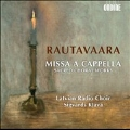 E.Rautavaara: Missa a Cappella - Sacred Choral Works