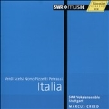 Italia - Verdi, Scelsi, Nono, Pizzetti & Petrassi
