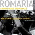 Romaria - Choral Music from Brazil