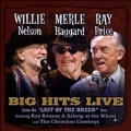 Willie Merle & Ray: Big Hits Live