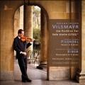 Vilsmayr: Six Partitas for Solo Violin; Pisendel: Sonata for Violin Solo in A minor; Biber: Passacaglia in G minor