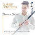 ニールセン: クラリネット協奏曲 Op.57、ドビュッシー: クラリネットと管弦楽のための第1狂詩曲、フランセ: クラリネット協奏曲