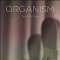 Organism [Blu-ray Audio+SACD Hybrid]