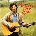 Best Of Townes Van Zandt