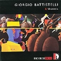 G.Battistelli: L'Anarca - Afterthought, Begleitmusik zu Einer Dichtspielszene, etc