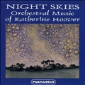 Hoover: Night Skies - Orchestral Works