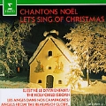 Chantons Noel - Let's Sing of Christmas
