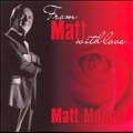 From Matt Monro With Love