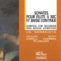 Sonatas for Recorder & Basso Continuo / La Serenata