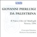 G.P.Palestrina: Il Primo Libro de Madrigali a Quatro Voci