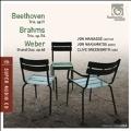 Beethoven: Piano Trio Op.11; Brahms: Clarinet Trio Op.114; Weber: Grand Duo Concertant Op.48