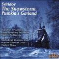G.Sviridov: The Snowstorm, Pushkin's Garland, etc