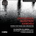 Ustvolskaya, Silvestrov, Kancheli - Works for Piano and Orchestra