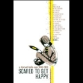Scared to Get Happy: A Story of Indie Pop 1980-1989
