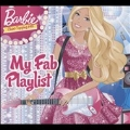 Barbie: My Fab Playlist