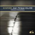 Schumann: Fantasie & Kreisleriana