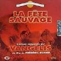La Fete Sauvage (野生の祭典)