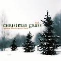 Christmas Grass Vol. 3