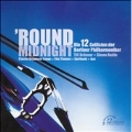 Round Midnight / Twelve Cellists of the Berlin Philharmonic