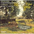 Bruckner: Quintet, etc;  R. Strauss / Raphael Ensemble