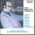 W.MATHIAS:AVE REX/ELEGY FOR A PRINCE OP.59/THIS WORLD'S JOIE OP.67:DAVID ATHERTON(cond)/LSO/ETC