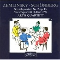 Zemlinsky, Schoenberg: String Quartets / Artis Quartet