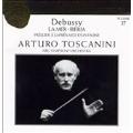 Toscanini Collection Vol 37 - Debussy: La Mer, Iberia, etc