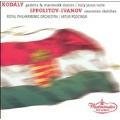 Kodaly: Galanta & Marosszek Dances, Hary Janos Suite; Ippolitov-Ivanov: Caucasian Sketches / Artur Rodzinski(cond), Royal Philharmonic Orchestra