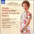 Takako Nishizaki Plays Suzuki Evergreens Vol.3