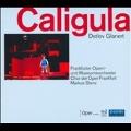 D.Glanert: Caligula