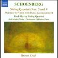 Schoenberg: String Quartets No.3, No.4, Phantasy Op.47