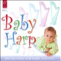 Baby Harp - Enchanting for Baby and You - The London Harp Sound