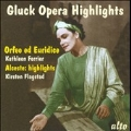 Gluck: Orfeo ed Euridice (1947), Alceste (highlights/1956) / Fritz Stiedry(cond), Southern Philharmonic Orchestra, Kathleen Ferrier(A), Ann Ayars(S), Geraint Jones(cond), Geraint Jones Singers & Orchestra, Kirsten Flagstad(S), etc