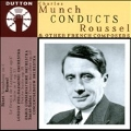 Charles Munch Conducts Roussel, Bizet, Saint-Saens