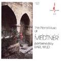 Medtner: Piano music / Earl Wild