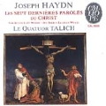 Haydn: The Seven Last Words of Christ / Talich Quartet