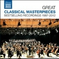 Great Classical Masterpieces - Bestselling Recordings 1987-2012