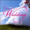 Classics for Your Wedding