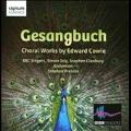 Gesangbuch - Choral Works by Edward Cowie