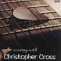 An Evening With Christopher Cross [VIDEO]