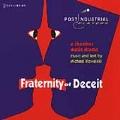 Kowalski: Fraternity of Deceit / Stewart, Purnhagen, et al