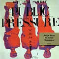 Pulic Pressure Live [Remaster]