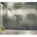 Ligeti : String Quartets No.1, No.2, Ramifications, etc / Hagen Quartet, LaSalle Quartet, etc