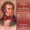 Schubert: The 'Unauthorized' Piano Duos Vol.2: Trio in B flat major for Violin, Cello & Piano D.898, etc / Goldstone and Clemmow