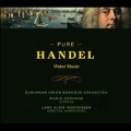 Pure Handel - Water Music