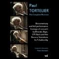 Paul Tortelier - The Complete Musician