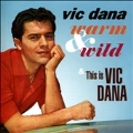 Warm & Wild/This Is Vic Dana
