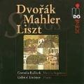 Dvorak, Mahler, Liszt: Songs / Kallisch, Dobner