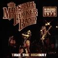 Take the Highway Radio Broadcast 1973